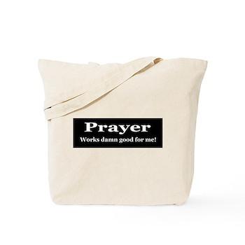 Prayer Works Tote Bag