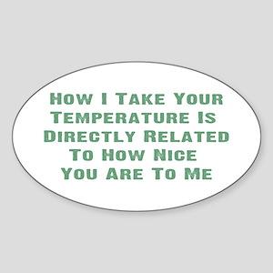 Nurse Temperature Humor Oval Sticker