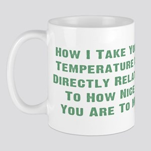 Nurse Temperature Humor Mug