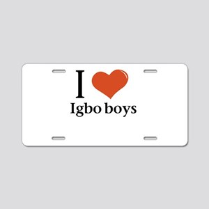 I love Igbo boys Aluminum License Plate