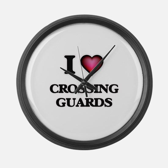 I love Crossing Guards Large Wall Clock