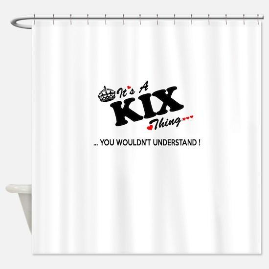 Cute Kix kix Shower Curtain