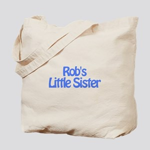 Rob's Little Sister Tote Bag