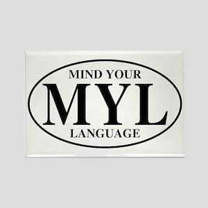 Mind Your Language Rectangle Magnet