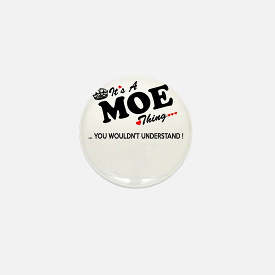 Unique Moe Mini Button
