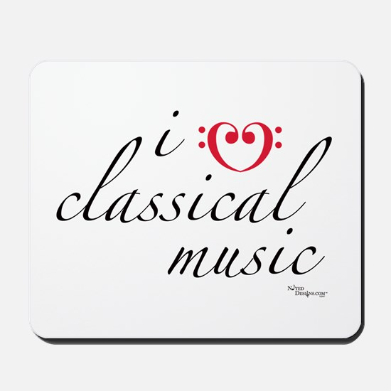 i love classical music Mousepad