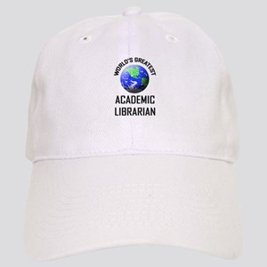 World's Greatest ACADEMIC LIBRARIAN Cap