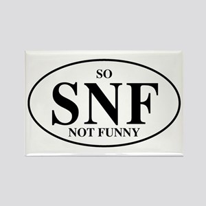 So Not Funny Rectangle Magnet