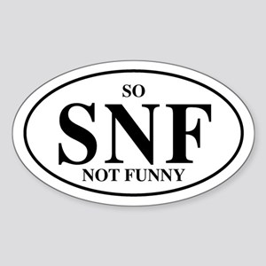 So Not Funny Oval Sticker
