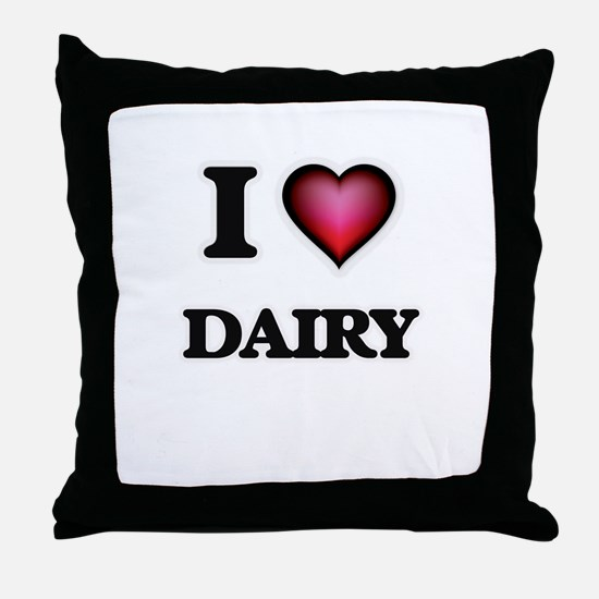 I love Dairy Throw Pillow