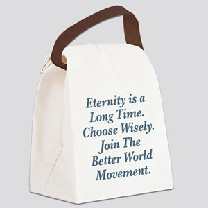 Choose Wisely Canvas Lunch Bag
