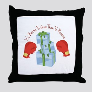 Better To Give Throw Pillow