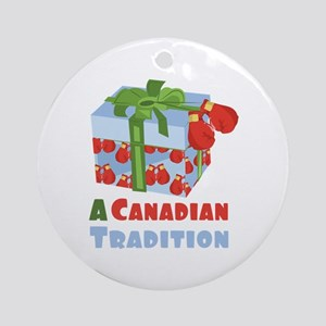 Canadian Tradition Round Ornament