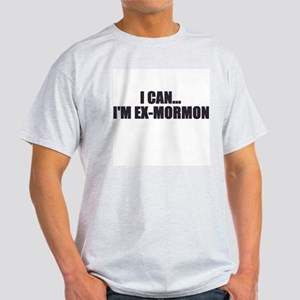 I can... I'm ex-Mormon Ash Grey T-Shirt