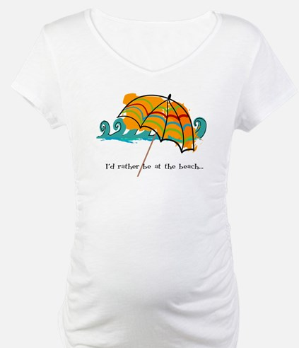 I'd rather be at the beach Shirt