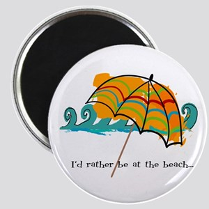 I'd rather be at the beach Magnet