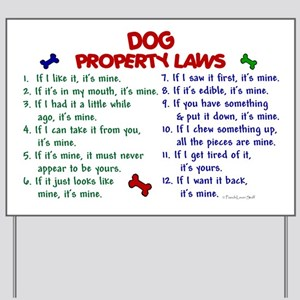 Dog Property Laws 2 Yard Sign