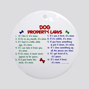 Dog Property Laws 2 Ornament (Round)