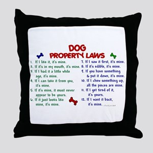 Dog Property Laws 2 Throw Pillow