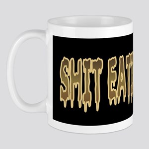 Shit Eating Whore Mug