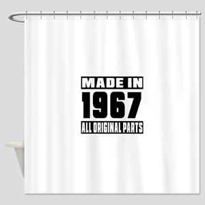 Made In 1967 Shower Curtain
