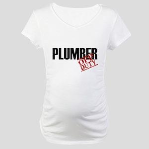Off Duty Plumber Maternity T-Shirt