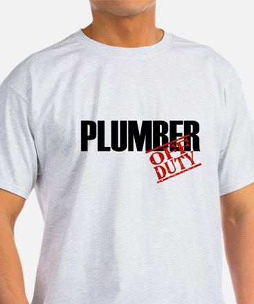 Off Duty Plumber T-Shirt