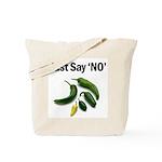 Just Say 'NO' - Crohn's Tote Bag