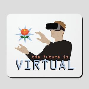 The Future Is Virtual Mousepad