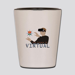 The Future Is Virtual Shot Glass