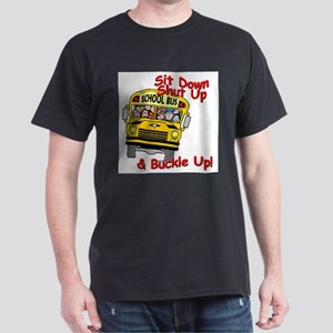 School Bus Driver - Buckle Up! - T-Shirt