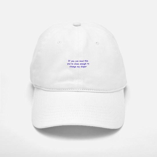 If you can read this Baseball Baseball Cap