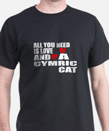 All You Need Is Love Cymric Cat Desig T-Shirt