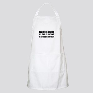 Welcome Change Nothing Different Apron