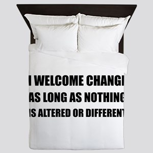 Welcome Change Nothing Different Queen Duvet