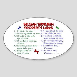 Belgian Tervuren Property Laws 2 Oval Sticker