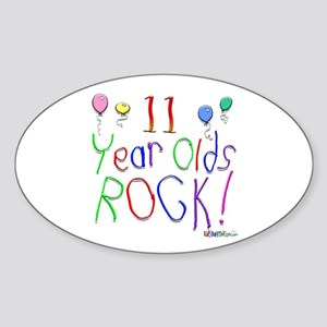 11 Year Olds Rock ! Oval Sticker