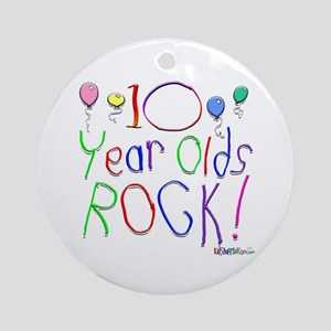 10 Year Olds Rock ! Ornament (Round)