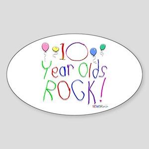 10 Year Olds Rock ! Oval Sticker
