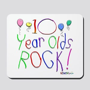 10 Year Olds Rock ! Mousepad