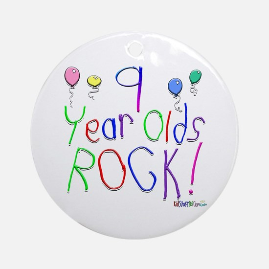 9 Year Olds Rock ! Ornament (Round)