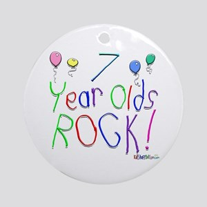 7 Year Olds Rock ! Ornament (Round)