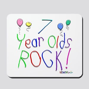7 Year Olds Rock ! Mousepad