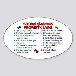 Belgian Malinois Property Laws 2 Oval Sticker