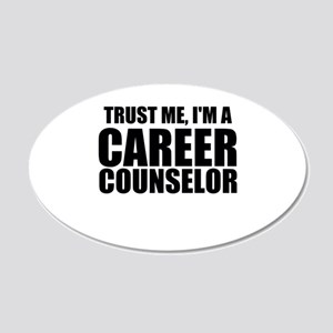Trust Me, I'm A Career Counselor Wall Decal