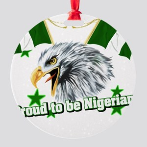 Proud to be Nigerian Round Ornament