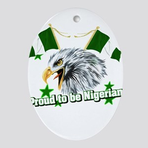 Proud to be Nigerian Oval Ornament