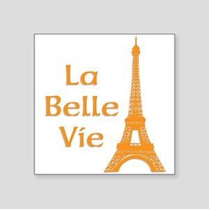 La Belle Vie Sticker