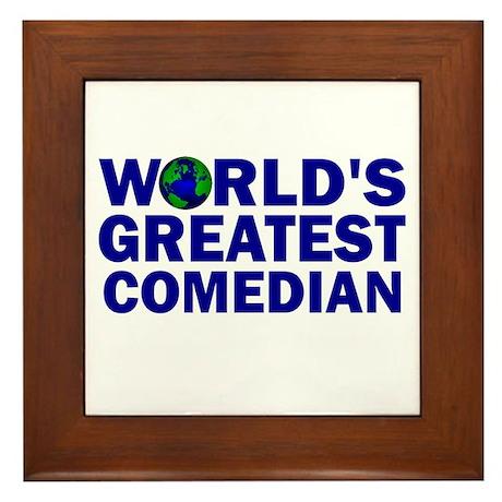 World's Greatest Comedian Framed Tile