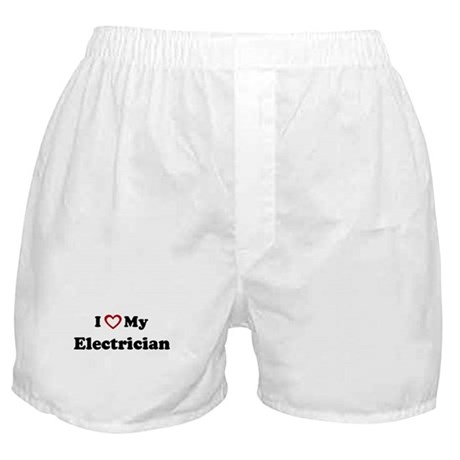 I Love My Electrician Boxer Shorts
